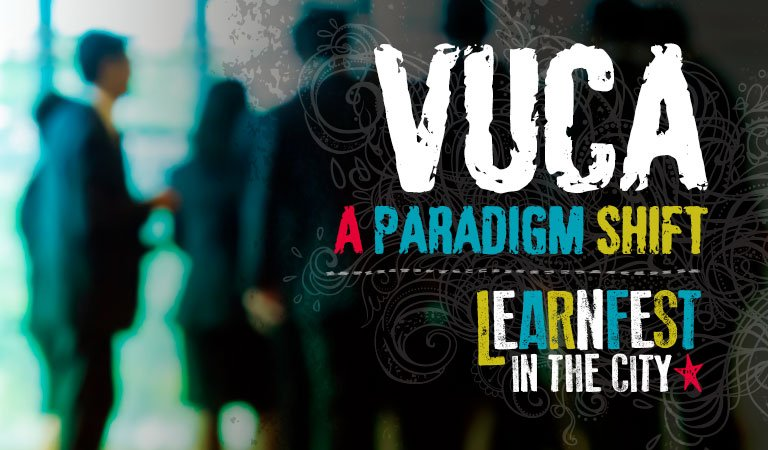 VUCA: A Paradigm Shift