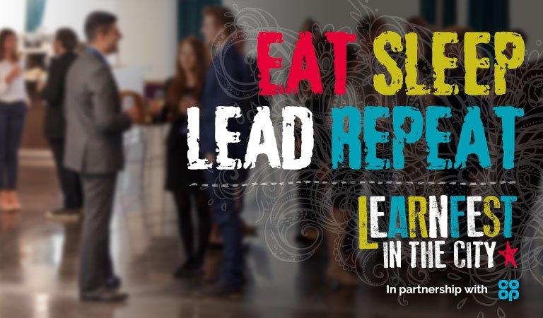Eat. Sleep. Lead. Repeat.