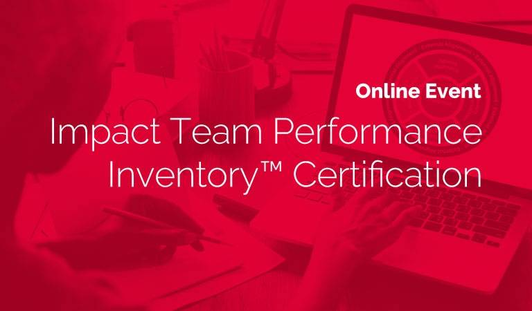 Impact Team Performance Inventory™ Certification