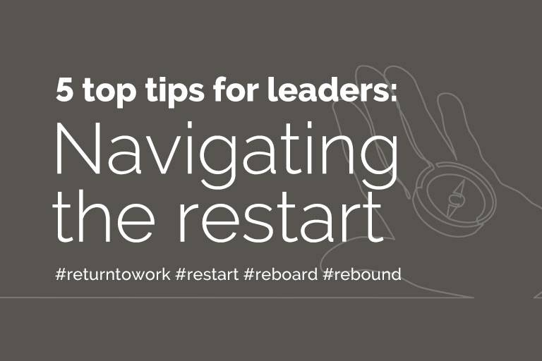 5 top tips for navigating the return to work